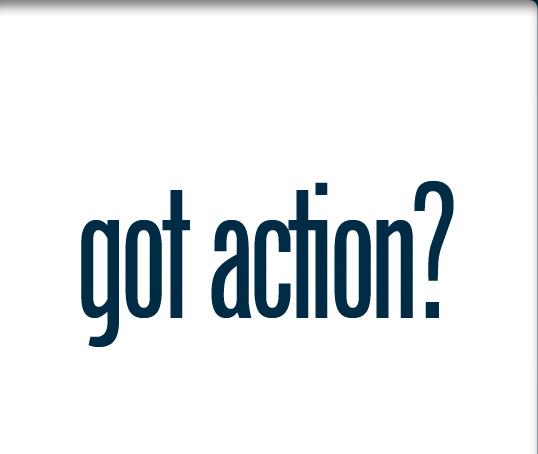 Got Action?